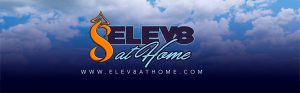 Elev8 At Home Experience